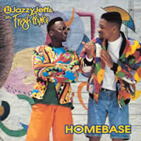 Will Smith & Jazzy Jeff and Fresh Prince Homebase Album Cover
